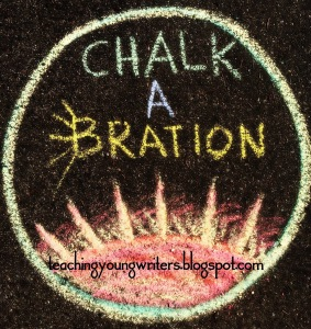 Betsy hosts Chalkabration on the final day of each month at http://teachingyoungwriters.blogspot.com.